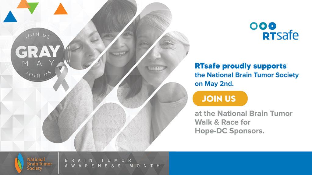 RTsafe supports National Brain Tumor Society